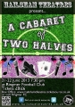 A Cabaret of Two Halves